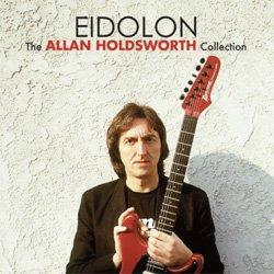 画像1: ALLAN HOLDSWORTH / Eidolon [digipack2CD] (MANIFESTO)