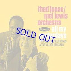 画像1: アナログ  THAD JONES / MEL LEWIS ORCHESTRA / All My Yesterdays - The Debut 1966 Recordings at the Village Vanguard 10%込[180g重量盤3LP] (RESONANCE)