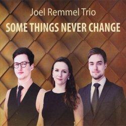 画像1: ピアノ・トリオ  JOEL REMMEL TRIO / Some Things Never Change [digipackCD] (澤野工房)