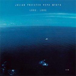画像1: JULIAN PRIESTER(tb) / Love, Love  [digipackCD] (ECM)