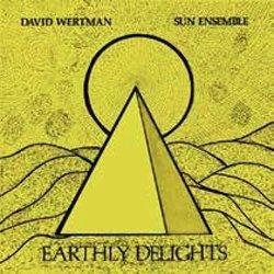 画像1: フリー・ジャズ傑作リイシュー アナログ  DAVID WERTMAN & SUN ENSEMBLE /  Earthly Delights [2LP] (BBE)