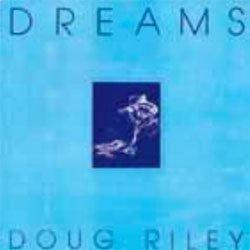 画像1: ダグ・ライリー(p)  /  ドリームス [CD] (P.M RECORDS)