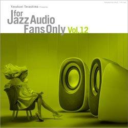 画像1: アナログ  寺島レコード /VARIOUS ARTISTS / For Jazz Audio Fans Only vol.12  10%込  [180g重量盤LP]](寺島レコード)