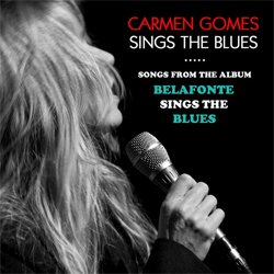 画像1: CARMEN GOMES(vo)  / Sings The Blues [CD]] (自主制作盤)
