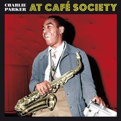 画像1: CHARLIE PARKER  / At Café Society [CD]] (BIRD'S NESST)