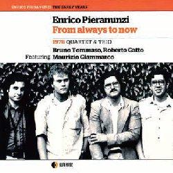 画像1: ENRICO PIARANUNZI QUARTET & TRIO / From Always To Now [CD]]  (ALFA MUSI)