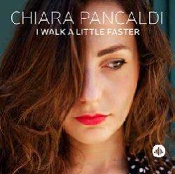 画像1: CHIARA PANCARDI(vo) / I Walk A Little Faster [CD]]  (CHALLENGE)