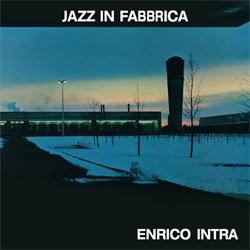 画像1: アナログ  ENRICO INTRA / Jazz In Fabbrica [180g重量盤LP]] (SOAVE)