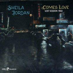 画像1: SHEILA JORDAN(vo) / Comes Love: Lost Session 1960 [CD]]  (CAPRI)